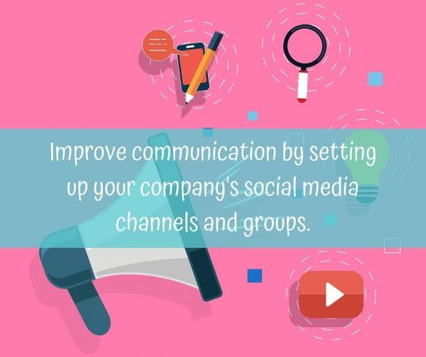 Build your company's social media channels and groups to improve employee engagement.