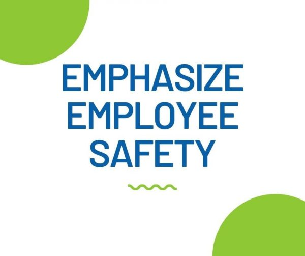 Ensure employee safety for better employee engagement.
