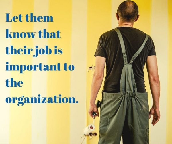 Tell your employees they are important to develop better employee engagement.