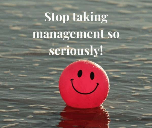 Stop taking management so seriously to improve employee engagement.