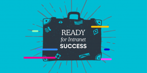 Ready for Intranet Success